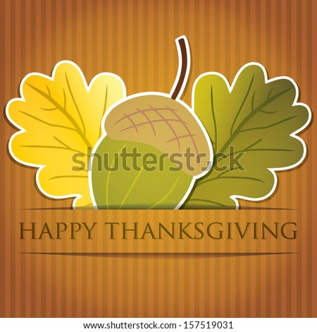 Acorn and leaf Thanksgiving card in vector format. - stock vector