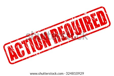 ACTION REQUIRED red stamp text on white - stock vector
