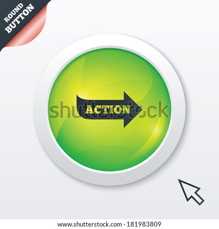 Action sign icon. Motivation button with arrow. Green shiny button. Modern UI website button with mouse cursor pointer. Vector