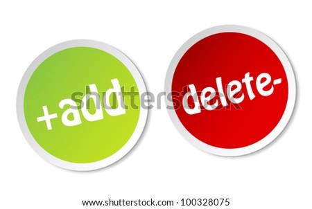 Add and Delete stickers - stock vector