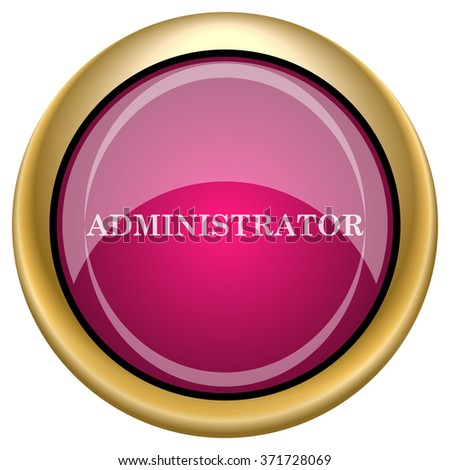 Administrator icon. Internet button on white background. EPS10 vector. - stock vector
