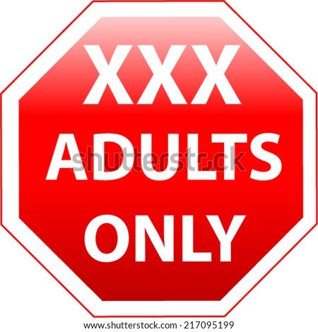Adults Only Vector sign - stock vector