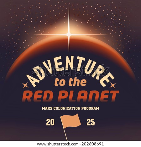 Adventure to the Mars red planet. Vintage cover design - stock vector