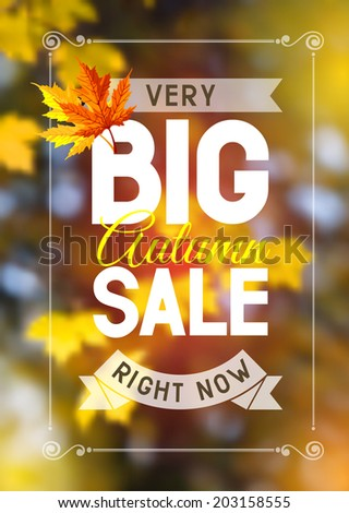Advertisement about the autumn sale on defocused background with leaves. Vector illustration. - stock vector