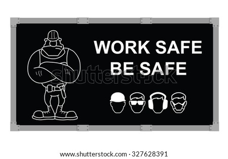 Advertising board promoting construction and engineering work safe be safe message isolated on white background - stock vector
