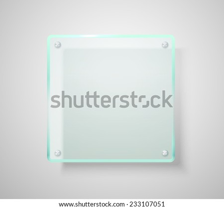 Advertising glass board. Place your text