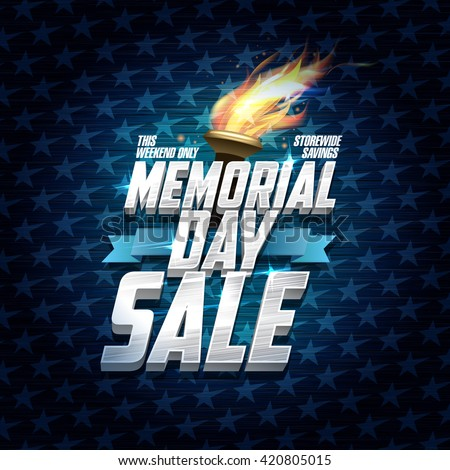 Advertising memorial day sale design, storewide savings, classic backdrop with stars, ribbon and torch fire - stock vector