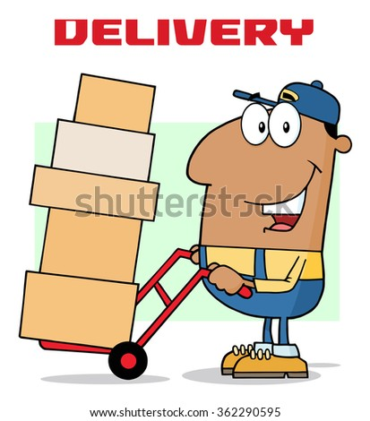 African American Delivery Man Cartoon Character Using A Dolly To Move Boxes. Vector Illustration With Text Isolated On White - stock vector