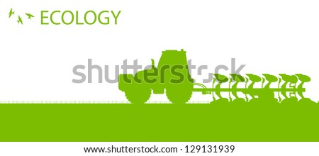 Agriculture tractors plowing the land in cultivated country fields ecology vector concept - stock vector