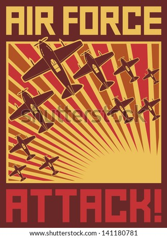 Air force attack poster (old planes design, World war II illustration) - stock vector