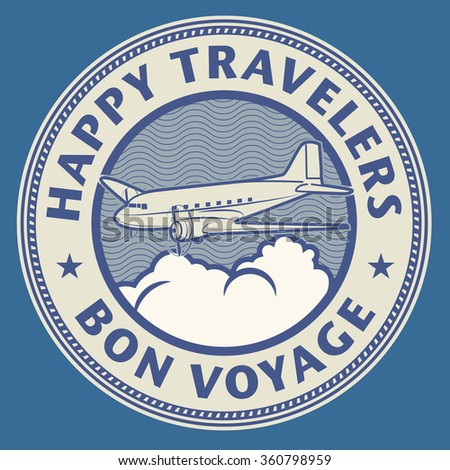 Air mail or travel stamp, with text Happy Travelers, Bon Voyage, vector illustration - stock vector