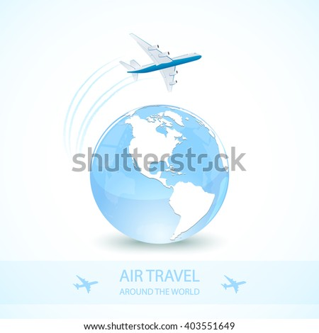 Air travel with white plane and earth globe, around the world, illustration. - stock vector