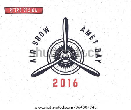 Airplane propeller emblem. Biplane label. Retro Plane badges, design elements. Vintage prints for t shirt. Aviation stamp. Air tour logo. Travel logotype. Isolated on white textured background. Vector - stock vector