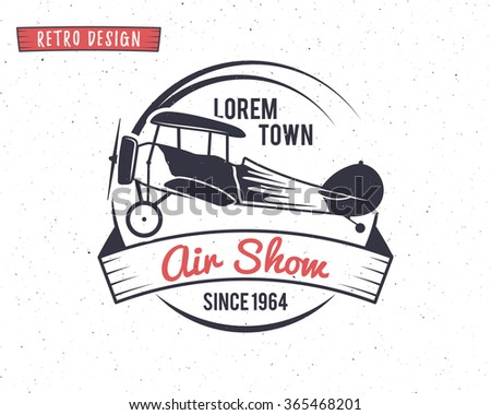 Airshow stamp. Biplane label. Retro Airplane badges, design elements. Vintage prints for t shirt. Aviation emblem style. Aircraft logo. Travel logotype. Isolated on white textured background. Vector - stock vector