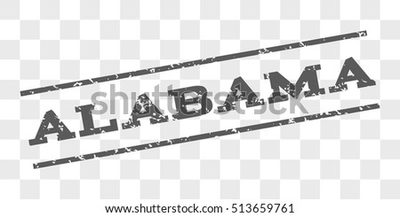 Alabama watermark stamp. Text caption between parallel lines with grunge design style. Rubber seal stamp with dirty texture. Vector grey color ink imprint on a chess transparent background.