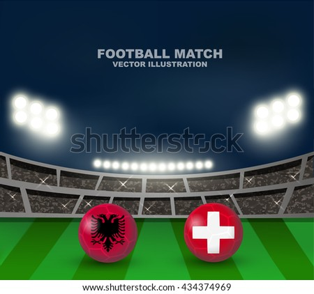 Albania flag and Switzerland flag on soccer ball on soccer stadium background , this design for soccer match of group A between Albania and Switzerland in France 2016  - stock vector