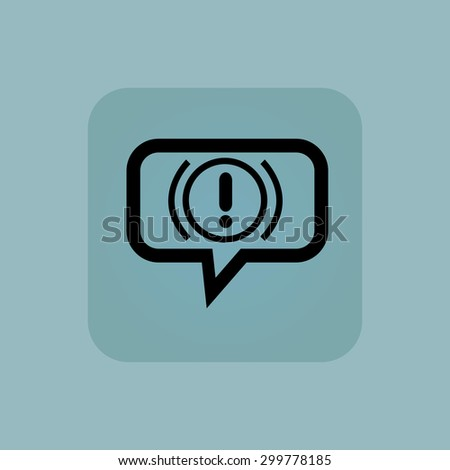 Alert sign in chat bubble, in square, on pale blue background - stock vector