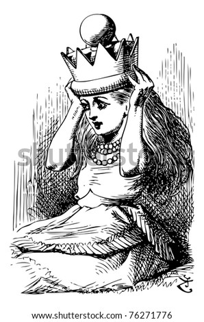 """Alice with Crown - Original book engraving. And what is this on my head?"""" she exclaimed in a tone of dismay, as she put her hands up to something very heavy, that fitted tight round her head. - stock vector"""