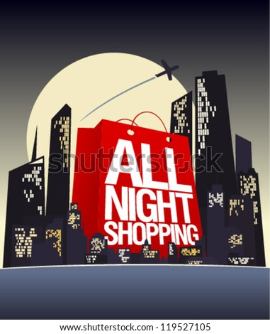All night shopping design template. - stock vector