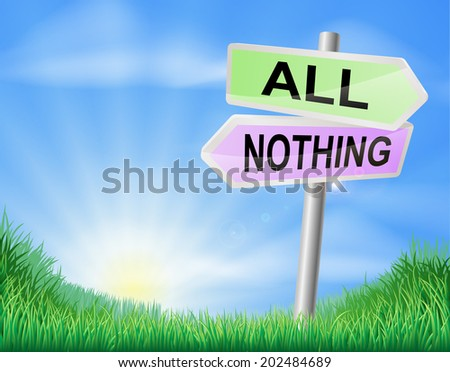 All or nothing choice concept sign of a direction sign in a field pointing to all or nothing - stock vector