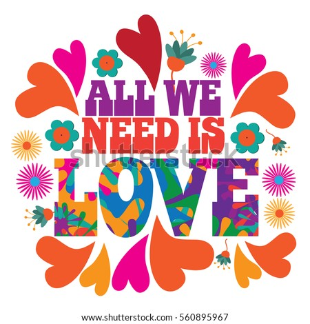 all we need love psychedelic typography stock photo photo vector rh shutterstock com all sectors of healthcare all sectors of healthcare