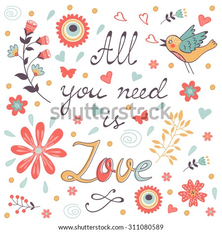 All you need is love.  Cute greeting card. Vector illustration - stock vector