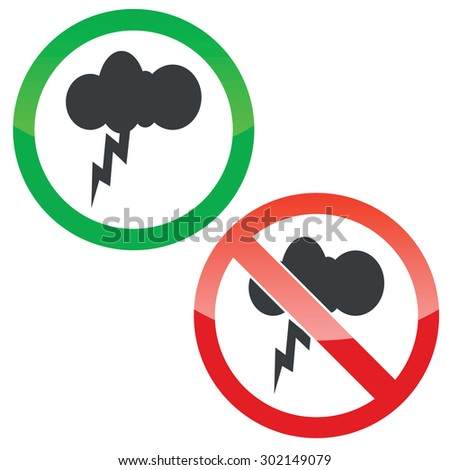 Allowed and forbidden signs with cloud with lightning, isolated on white - stock vector