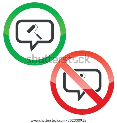 Allowed and forbidden signs with paint roller in chat bubble, isolated on white - stock vector
