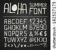 ALOHA HAND DRAWN FONT for seasonal posters or other works on chalkboard background - stock vector