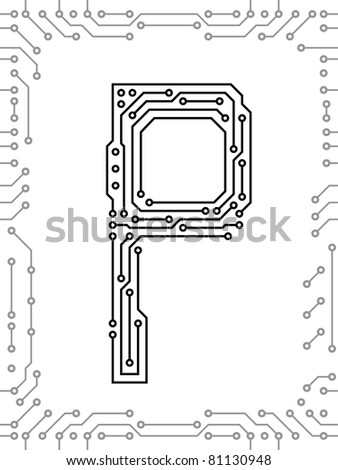 Alphabet of printed circuit boards. Easy to edit. Lowercase P - stock vector