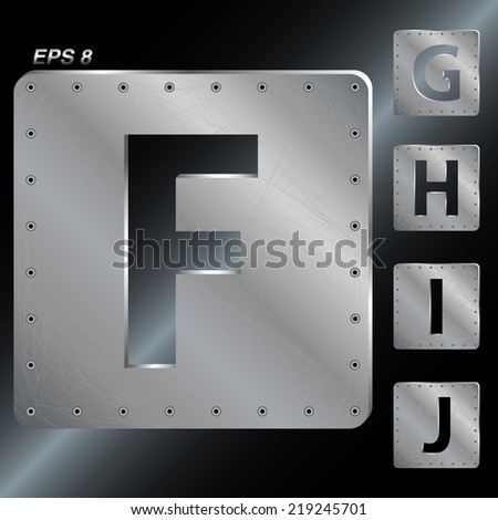 Alphabet. The letters F, G, H, I, J. Metal plates with rivets. Vector EPS 8. - stock vector
