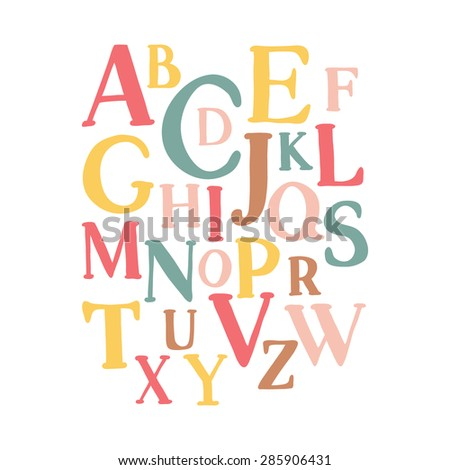 Alphabetic typography poster. Can be used for scrap booking, posters, school projects. ABC for your design.  Education for children, preschool, cute, poster. - stock vector