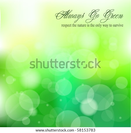 Always Go Green Slogan Background for environmental Brochures - stock vector
