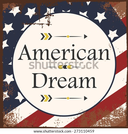 american dream background, illustration in vector format - stock vector