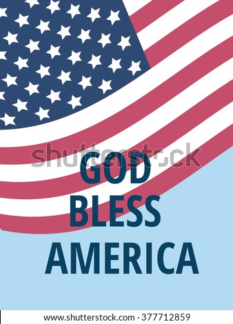 American flag fluttering over the blue sky and words God bless America - stock vector