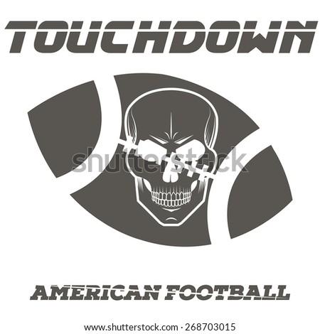 American football, touchdown, skull isolated. vector illustration - stock vector