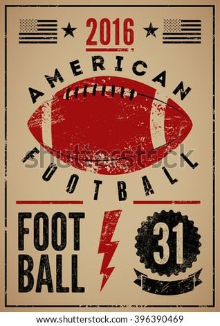 American football typographical vintage grunge style poster. Retro vector illustration. - stock vector