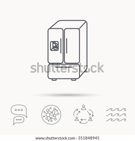 American fridge icon. Refrigerator with ice sign. Global connect network, ocean wave and chat dialog icons. Teamwork symbol. - stock vector