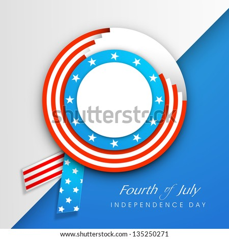 American Independence Day background with badge in flag colors and text Fourth of July.