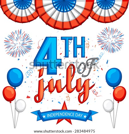 American Independence Day celebration background with stylish text 4th of July, firecrackers and balloons in national flag colors. - stock vector