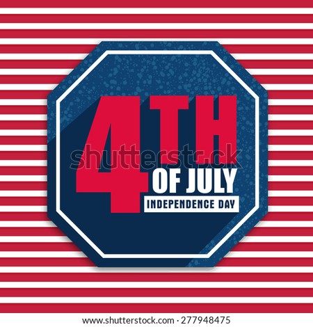 American Independence Day celebration sticker, tag or label design with stylish text 4th of July on red and white background. - stock vector