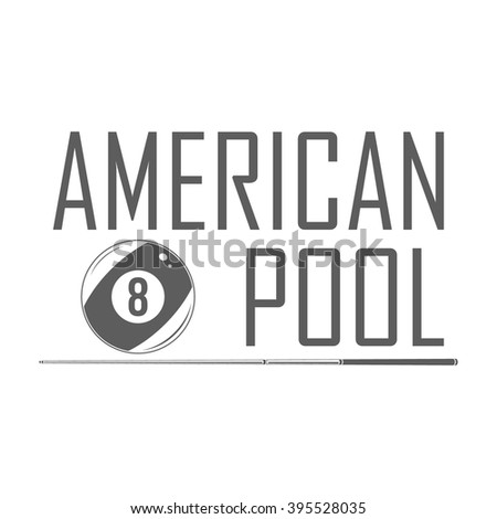 American pool logotype. Pool room badge template with eight ball and cue. Billiard club emblem on white.  - stock vector