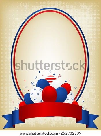 American / USA grunge patriotic frame with ribbon banner and balloons on bottom. A traditional vintage american poster design - stock vector