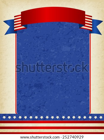 American / USA grunge patriotic frame with ribbon banner on top. A traditional vintage american poster design - stock vector
