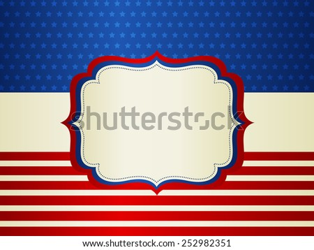 American / USA stars and stripes patriotic frame with empty space on center A traditional vintage american poster design - stock vector