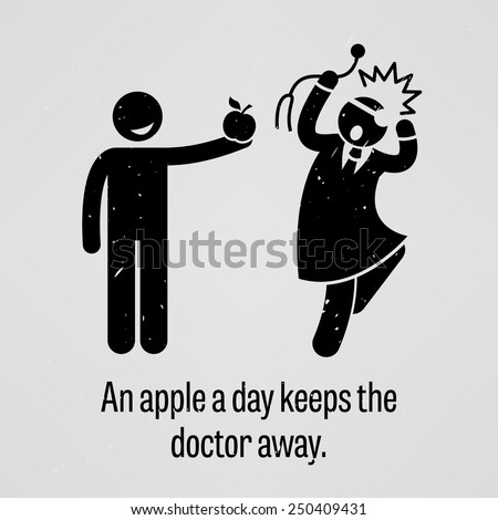 An Apple a Day Keeps the Doctor Away Funny Version - stock vector