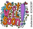 An image of a get well soon floral design drawing. - stock vector