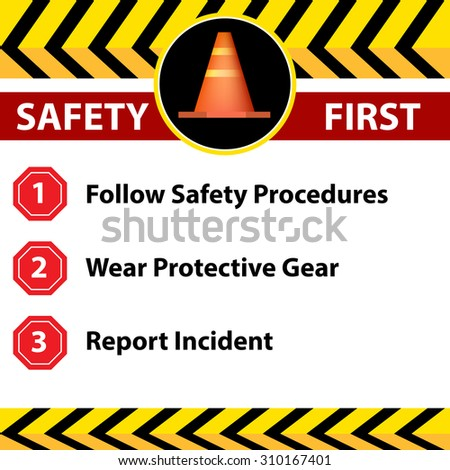 An image of a workplace safety first sign. - stock vector