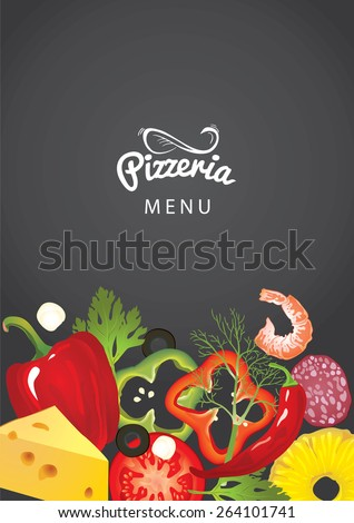 An italian pizzeria menu concept. Idea of Identity of restaurant with close up vector pizzas toppings and hand drawn logo. Vegetables, sausages, cheese and shrimp as frame. - stock vector
