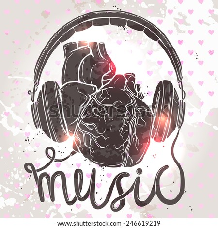 anatomical heart with headphones, hand drawn illustration of music concept on grunge background - stock vector